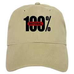 100 Percent Natural Baseball Cap
