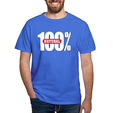 100 Percent Natural T-Shirt Dark Colored