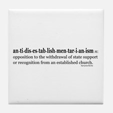 Antidisestablishmentarianism Tile Coaster