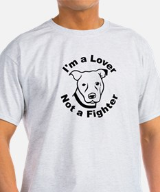 Lover, Not a Fighter Pit Bull T-Shirt