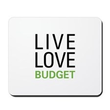 Live Love Budget Mousepad
