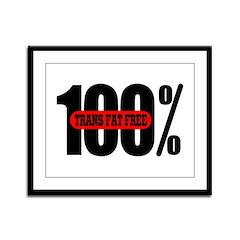 100 Percent Trans Fat Free Framed Panel Print