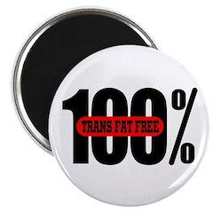 100 Percent Trans Fat Free Magnet