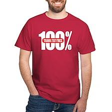 100 Percent Trans Fat Free T-Shirt Dark Colored