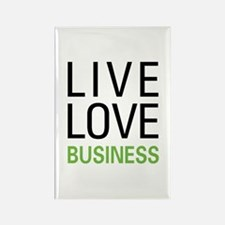 Live Love Business Rectangle Magnet