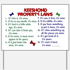 Keeshond Property Laws 2 Yard Sign