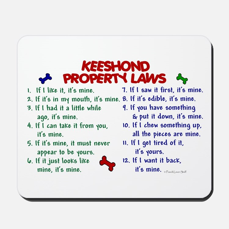 Keeshond Property Laws 2 Mousepad
