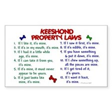 Keeshond Property Laws 2 Rectangle Decal