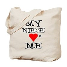 My Niece Loves Me Tote Bag
