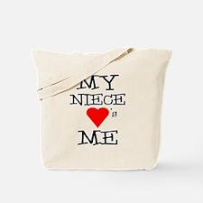 My Niece Loves Me Tote Bag