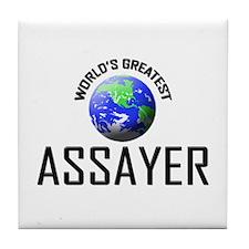 World's Greatest ASSAYER Tile Coaster