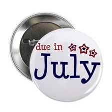 """due in july 2.25"""" Button"""