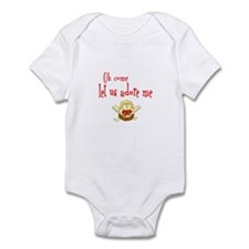 CHRISTMAS OH COME LET US ADORE ME Infant Bodysuit