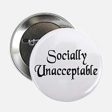 Socially Unacceptable Button