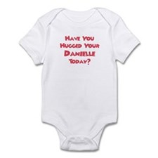 Have You Hugged Your Danielle Infant Bodysuit