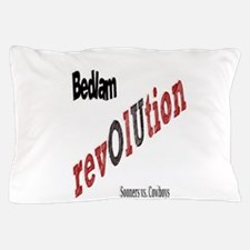 Bedlam Revolution Pillow Case