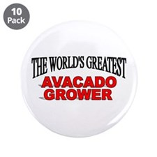 """The World's Greatest Avacado Grower"" 3.5"" Button"