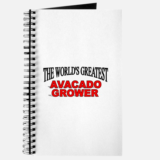"""The World's Greatest Avacado Grower"" Journal"