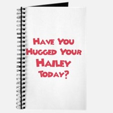 Have You Hugged Your Hailey? Journal