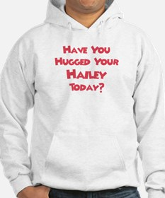 Have You Hugged Your Hailey? Jumper Hoody