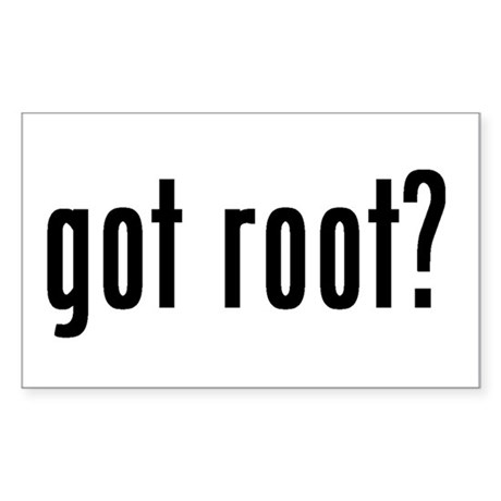 got root? Rectangle Sticker