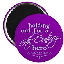 "19th Century Hero 2.25"" Magnet (10 pack)"