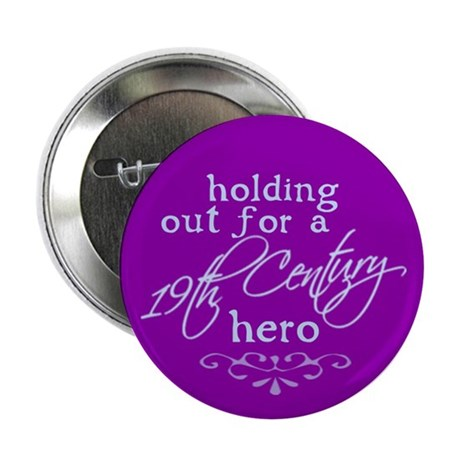 "19th Century Hero 2.25"" Button"