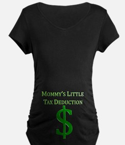 Mommy's Tax Deduction T-Shirt
