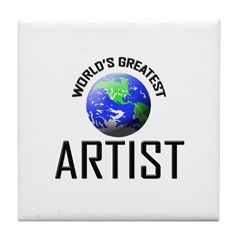 World's Greatest ARTIST Tile Coaster