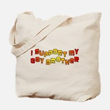 I Support My Gay Brother Oran Tote Bag