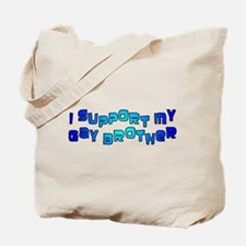 I Support My Gay Brother Blue Tote Bag