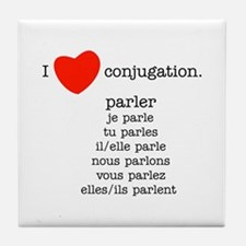 I love conjugation Tile Coaster