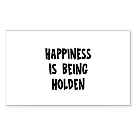 Happiness is being Holden Rectangle Sticker