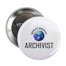"""World's Greatest ARCHIVIST 2.25"""" Button"""