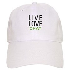 Live Love Chat Baseball Cap