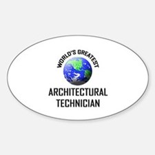 World's Greatest ARCHITECTURAL TECHNICIAN Decal