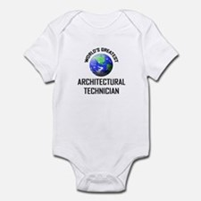 World's Greatest ARCHITECTURAL TECHNICIAN Infant B