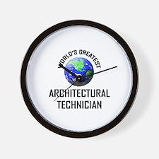 World's Greatest ARCHITECTURAL TECHNICIAN Wall Clo