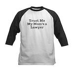 Trust Me My Mom's a Lawyer Kids Baseball Jersey