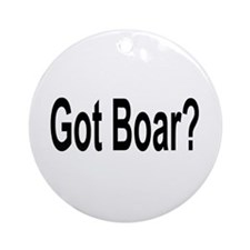 Got Boar? Ornament (Round)