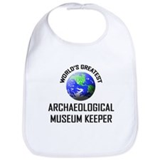 World's Greatest ARCHAEOLOGICAL MUSEUM KEEPER Bib