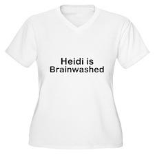 Heidi is Brainwashed T-Shirt