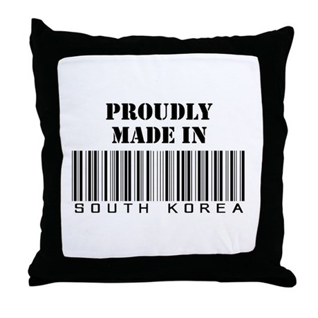 proudly made in South Korea Throw Pillow
