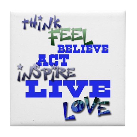 Think, Feel, Believe, Act, In Tile Coaster