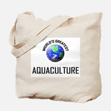 World's Greatest AQUACULTURE Tote Bag