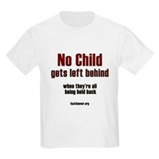 No child gets left behind T-Shirt