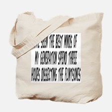 The Best Minds Tote Bag