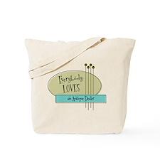 Everybody Loves an Antique Dealer Tote Bag