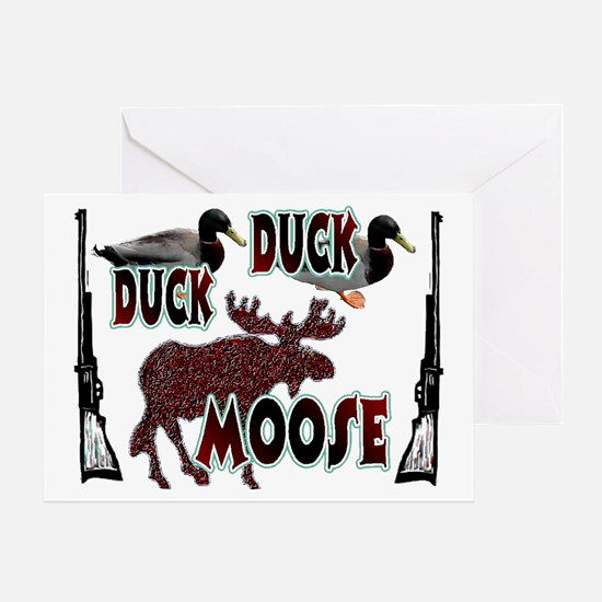 Duck, Duck, Moose hunting Greeting Card