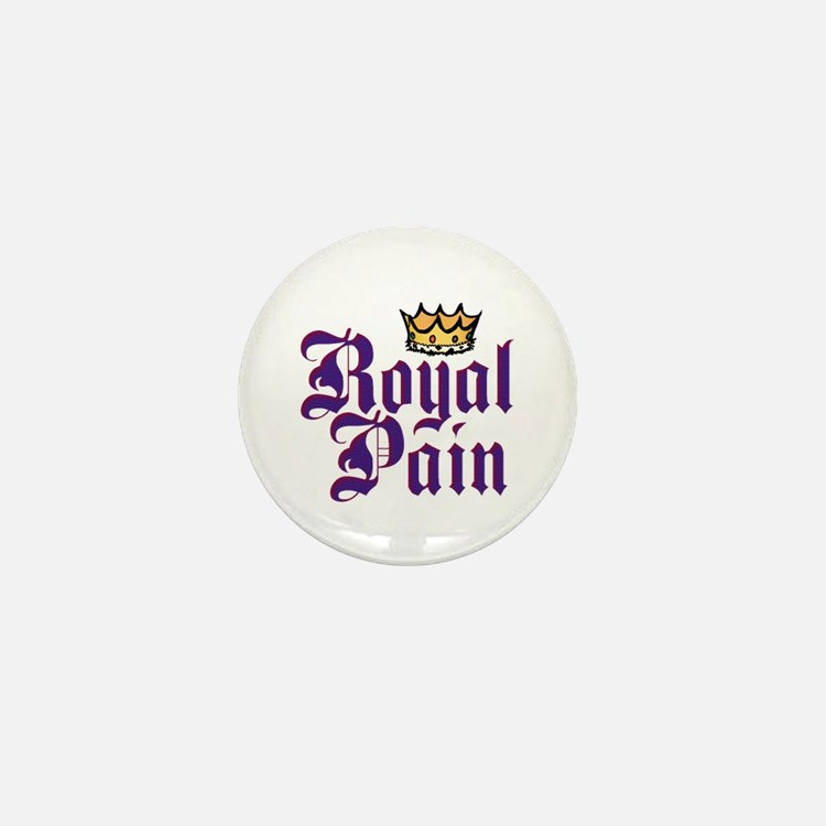 Royal Pain Mini Button